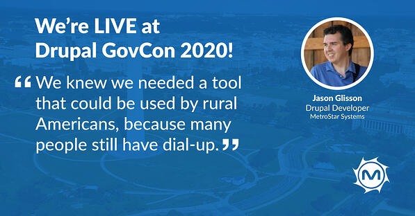 """Quote from Jason Glisson that says, """"We knew we needed a tool that could be used by rural Americans, because many people still have dial-up."""""""