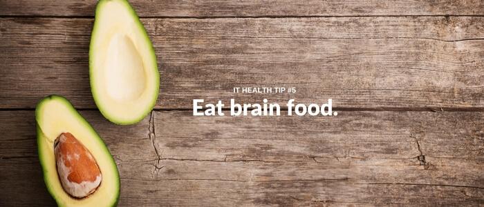 Eat brain food