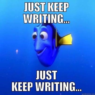 Just keep writing Dory Meme