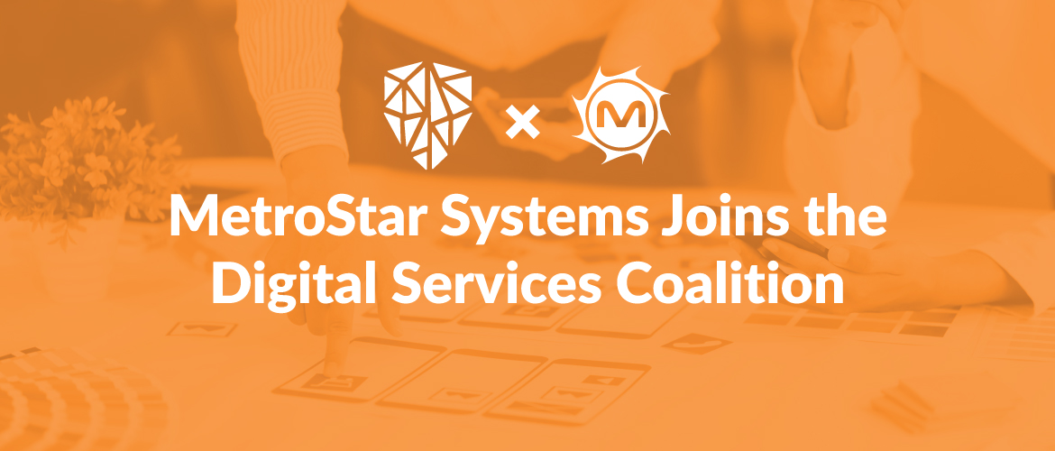 MetroStar Systems Joins the Digital Services Coalition