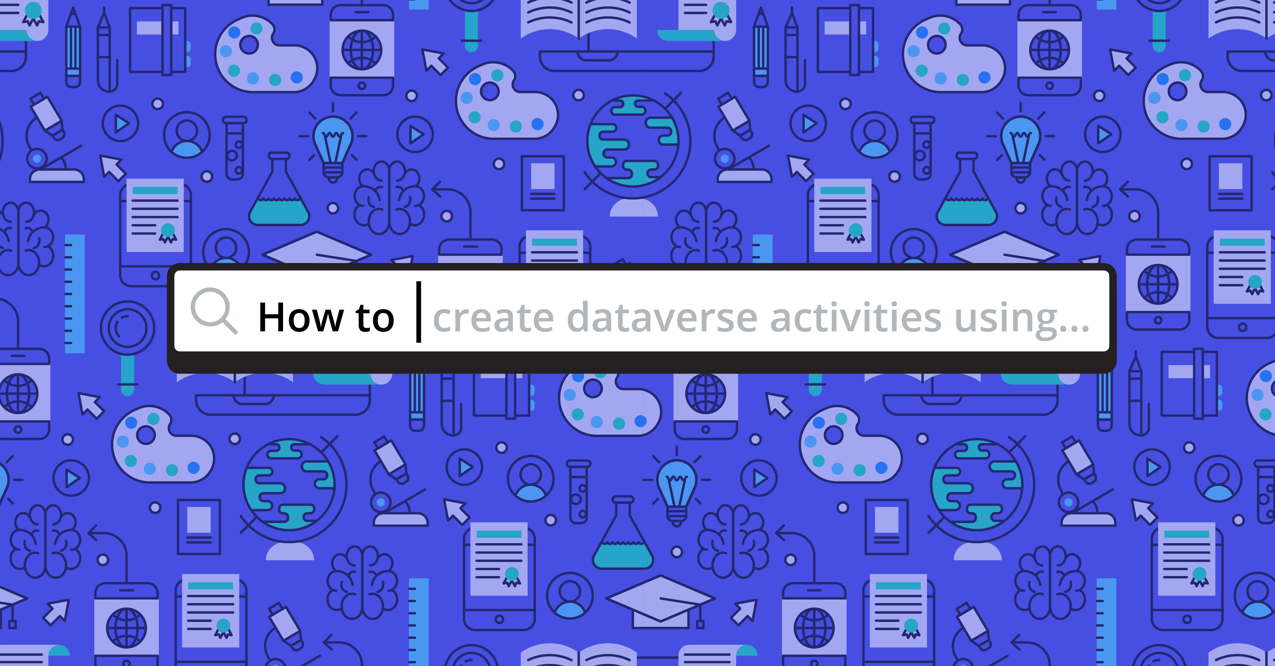 How to Create Dataverse Activities using Power Automate