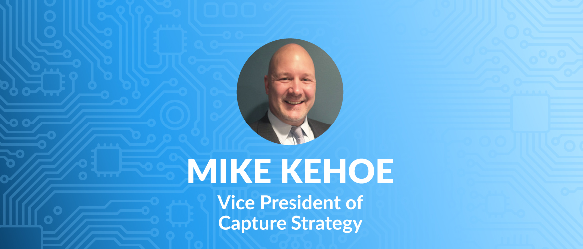 MetroStar Systems Names Mike Kehoe as the Vice President of Capture Strategy
